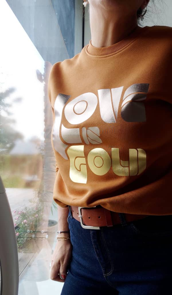 Sweat Love is Gold fauve